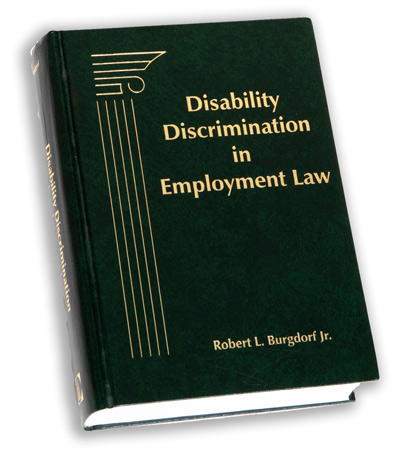cover of book Disability Discrimination in Employment Law by Robert L. Burgdorf